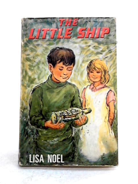 The Little Ship By Lisa Noel