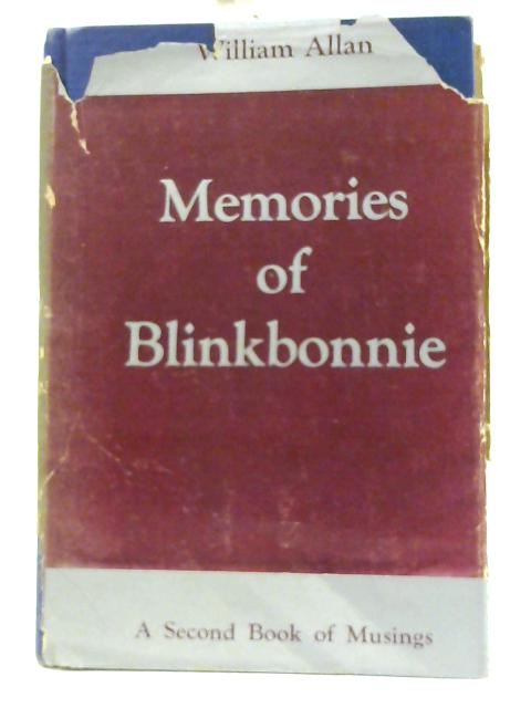 Memories of Blinkbonnie By William Allan
