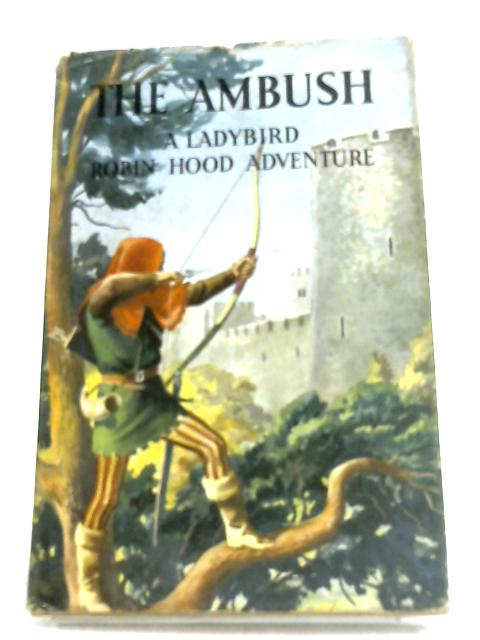 The Ambush: A Robin Hood Adventure by Max Kester