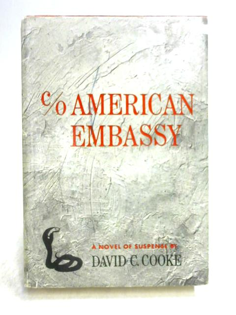 C-O American Embassy by D.C. Cooke