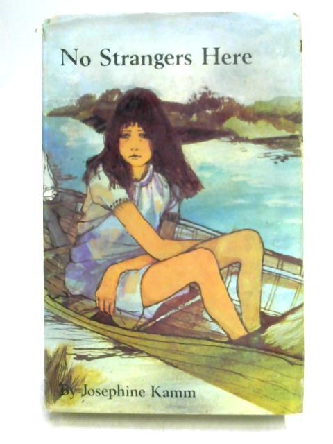 No Strangers Here by Josephine Kamm