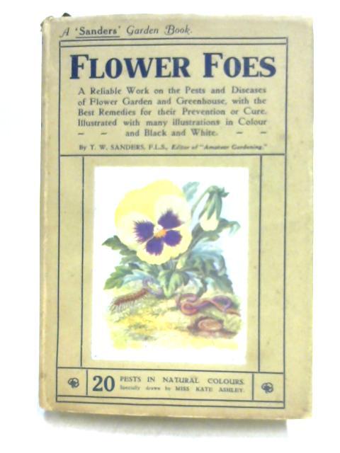 Flower Foes by T.W. Sanders