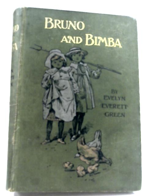 Bruno And Bimba: The Story of Some Little People by Evelyn Everett-Green