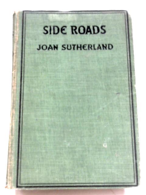 Side Roads by Joan Sutherland