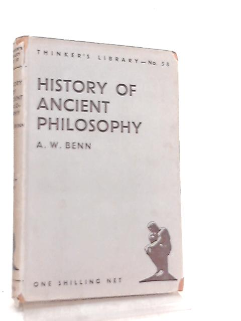 History of Ancient Philosophy By A. W. Benn