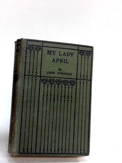 My lady april By John overton