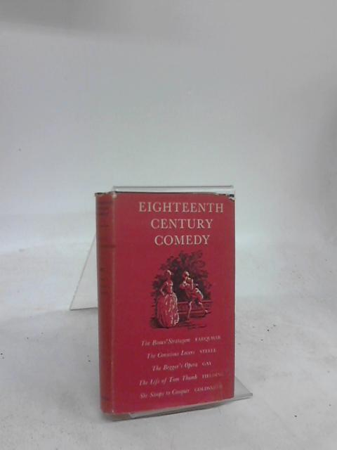 Eighteenth Century Comedy by W. D. Taylor