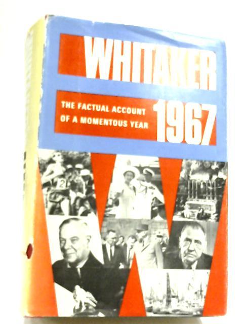 Whitakers Almanack 1967 by Whitaker's Almanack Editors