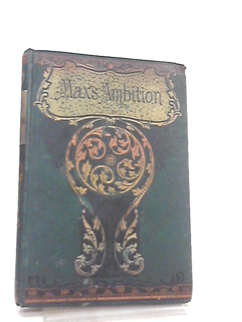 Max's Ambition By J.C.O.