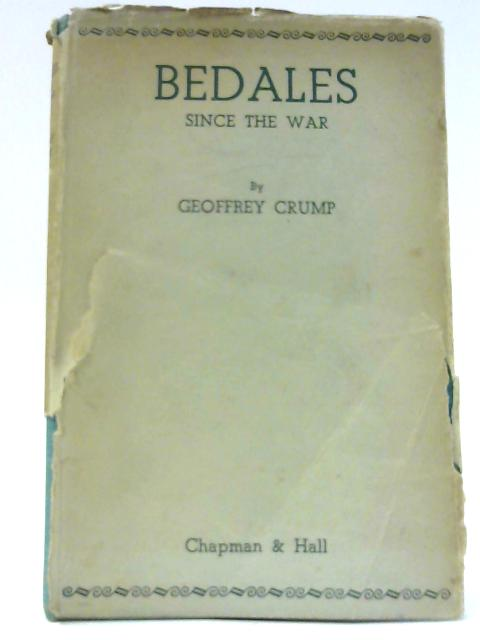 Bedales Since The War by Crump, G