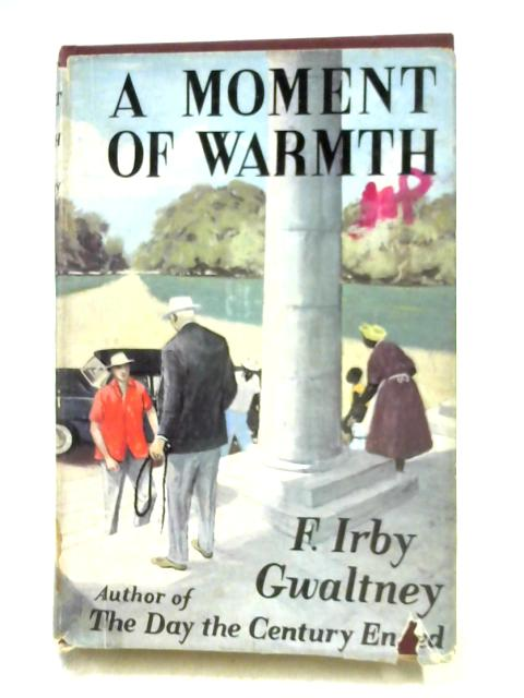 A Moment of Warmth by Francis Irby Gwaltney