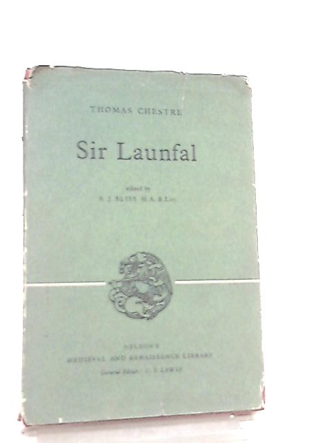 Sir Launfal (Medieval and Renaissance Library) By Thomas Chestre
