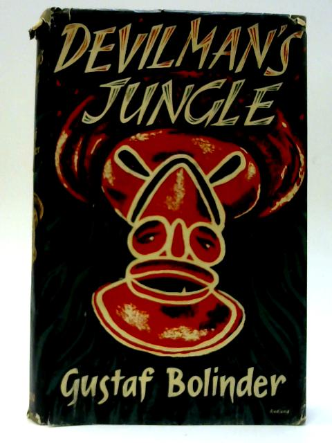 Devil Mans Jungle by Bolinder, Gustaf (1888-1957)