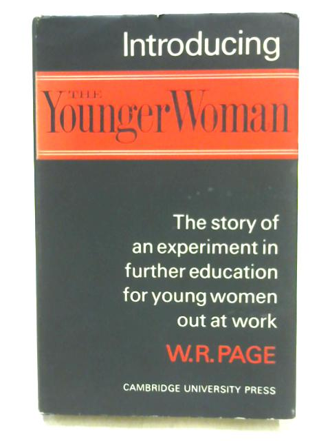 Introducing The Younger Woman by W.R. Page