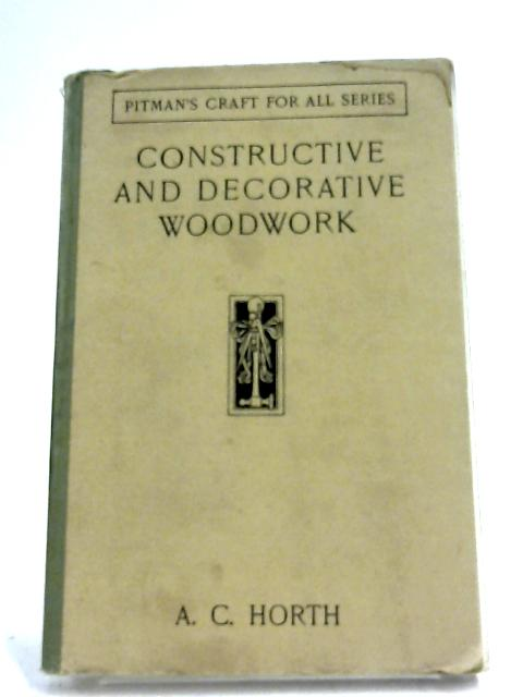 Simple Constructive And Decorative Woodwork by Arthur Cawdron Horth