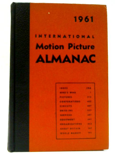 1961 International Motion Picture Almanac By Charles S. Aaronson (Editor)