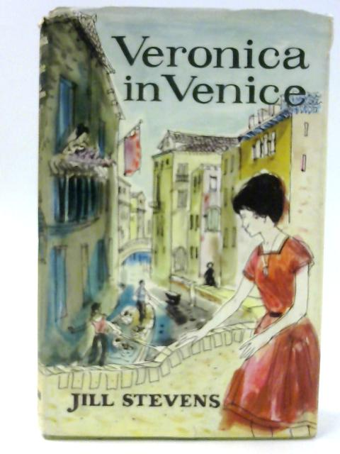 Veronica in Venice by Jill Stevens By Jill Stevens