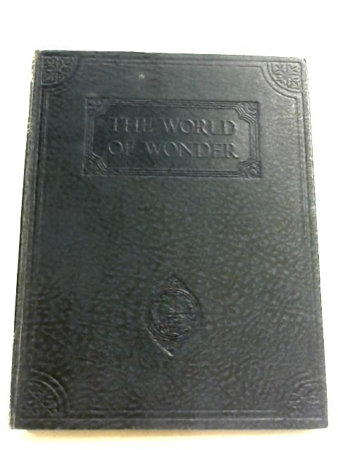 The World Of Wonder: Vol. IV by Charles Ray