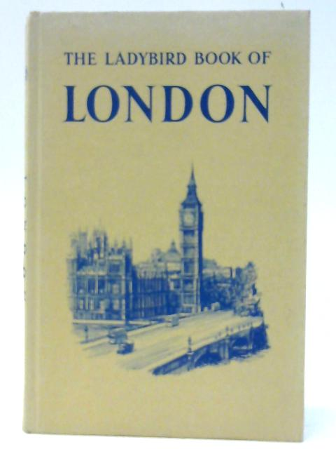 The Ladybird Book of London (Series, Vol. 618) by Lewesdon, John