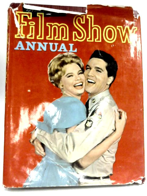 The Film Show Annual by Ivy Crane Wilson (Editor)