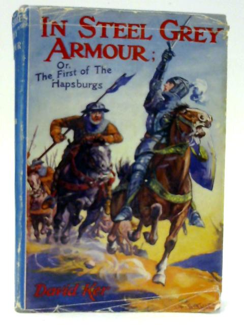 In Steel Grey Armour By Ker, David