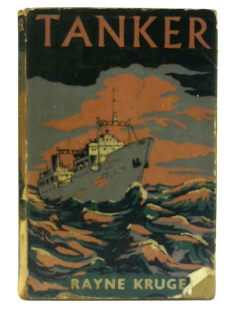 Tanker by Rayne Kruger