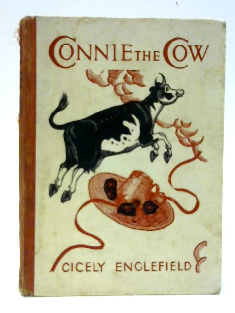 Connie The Cow by Englefield, Cicely