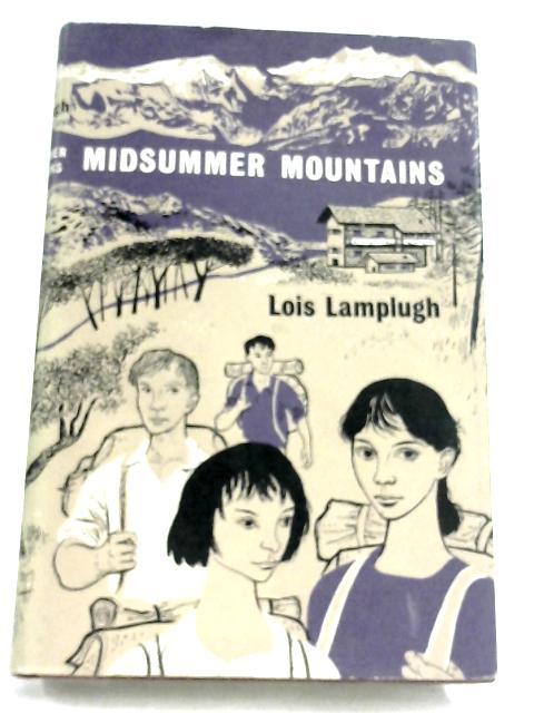 Midsummer Mountains by Lois Lamplugh