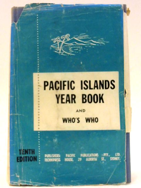 Pacific Islands Year Book And Who'S Who by Unknown