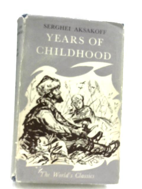 Years Of Childhood by Serghei Aksakoff
