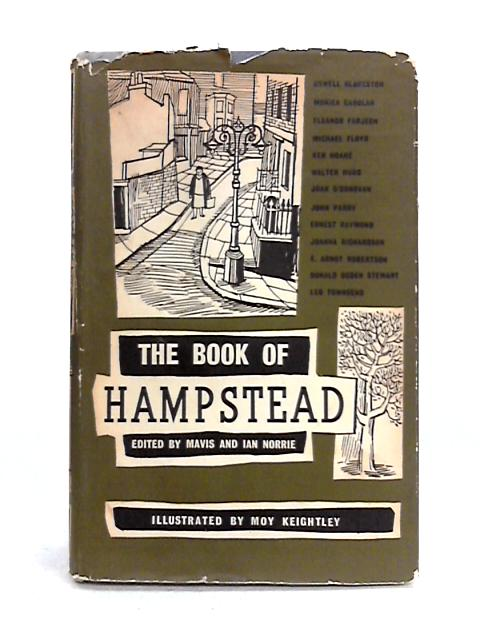 The Book of Hampstead By Mavis and Ian Norrie (ed)