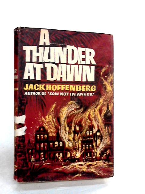 A Thunder at Dawn by Hoffenberg, Jack