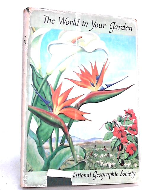 The World in Your Garden by Camp, Wendell