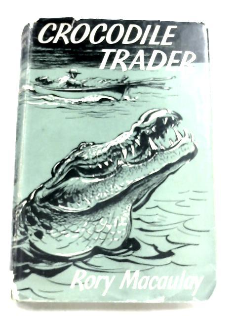 Crocodile Trader By Rory Macaulay