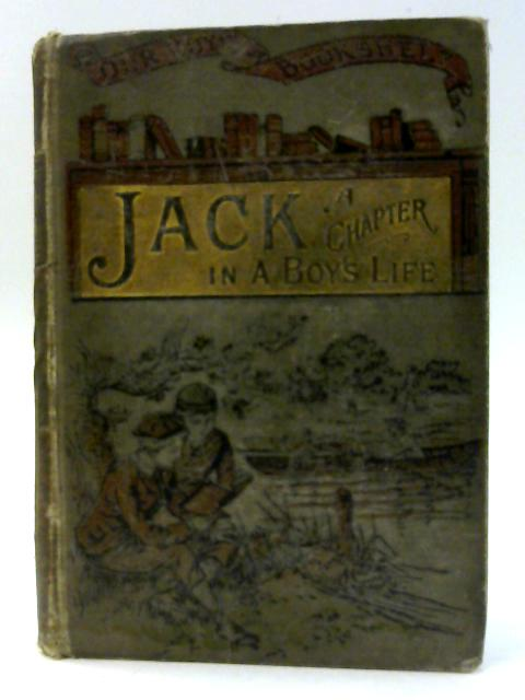 Jack: A Chapter in a Boy's Life By Yotty Osborn