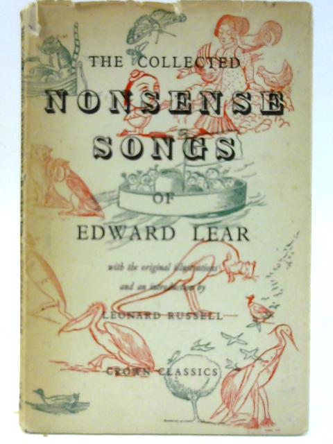 The Colected Nonsense Songs of Edward Lear (Crown Classics Series) by Lear, Edward Introduction by Leonard Russell