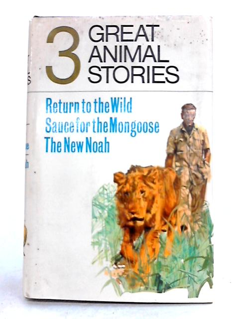 Three Great Animal Stories by Anon