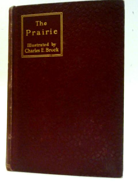 The Prairie. by Cooper, James Fenimore. Brock, Charles E.