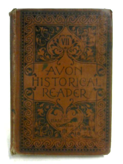 The Avon Historical Reader: Book Seven by Unknown