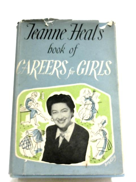 Careers For Girls by Jeanne Heal