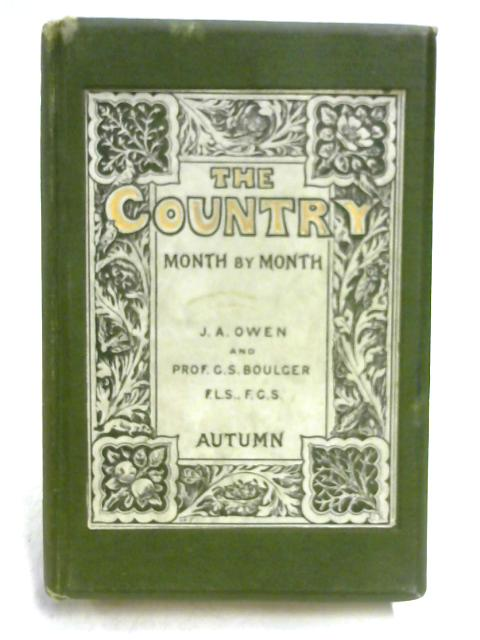 The Country Month by Month: Autumn by Owen & Boulger