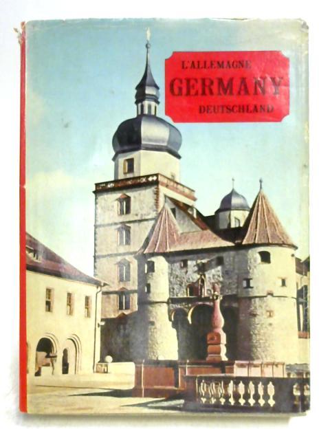 Germany: L'Allemagne: Deutschland by Arnold Bender