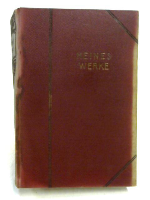 Heines Werke By Ed. by Friedemann & Pissin