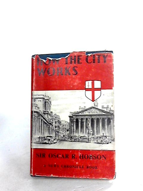How the City works by Hobson, Oscar