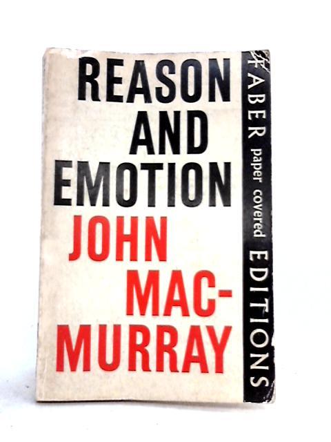 Reason and Emotion by John Macmurray