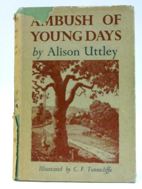 Ambush of Young Days by Uttley A