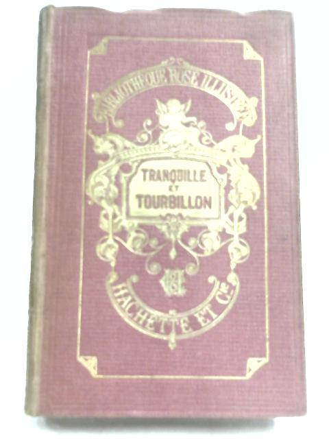 Tranquille Et Tourbillon by Mlle Zenaide Fleuriot