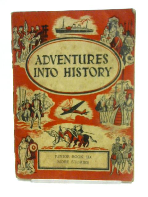 Adventures into History by W.M. Daunt