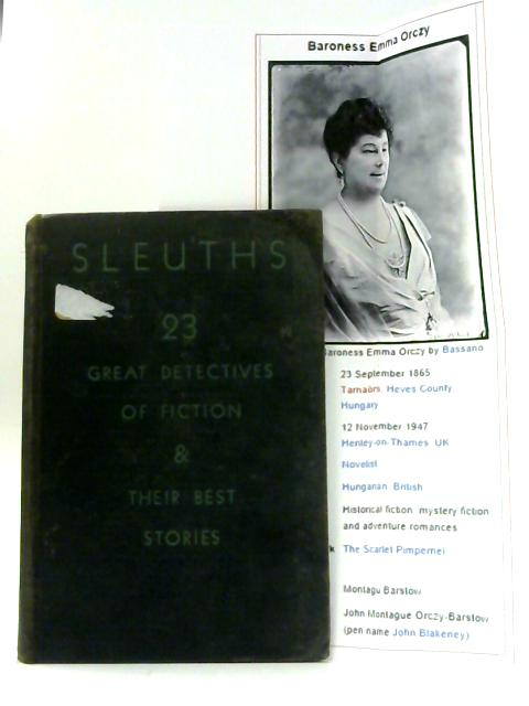 Sleuths, 23 Detectives of Fiction & Their Best Stories by Kenneth MacGowan (Ed.)