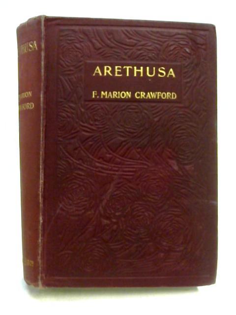 Arethusa by F.M. Crawford